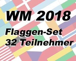 Flaggen Set Fußball WM 2018 32 Teilnehmerländer